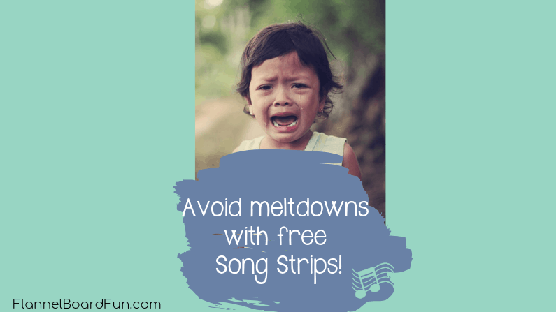 crying toddler with text overlay Avoid meltdowns with free song strips